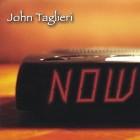 John Taglieri - Now