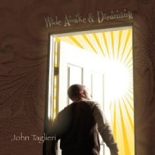 John Taglieri - Wide Awake & Dreaming