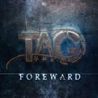 TAG - Foreward
