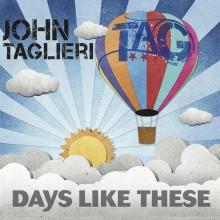 John Taglieri - Days Like These